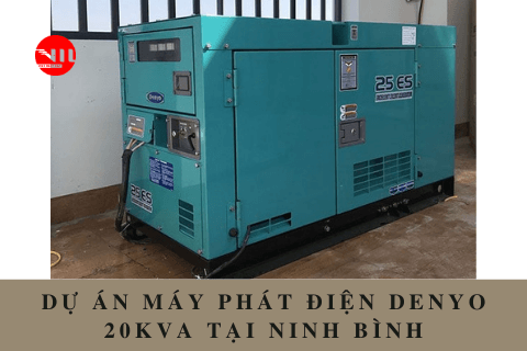 Dự án máy phát điện Denyo 20kVA tại Ninh Bình
