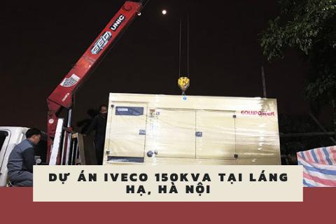 Dự Án Máy Phát Điện Iveco 150kva Tại Hà Nội