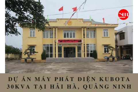 Dự án máy phát điện Kubota 30kVA tại Hải Hà Quảng Ninh