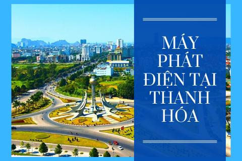 Máy Phát Điện Tại Thanh Hóa