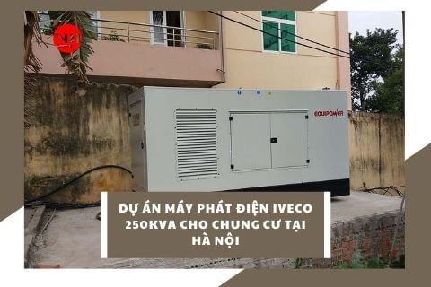 Dự án máy phát điện Iveco 250kVA cho chung cư tại Hà Nội