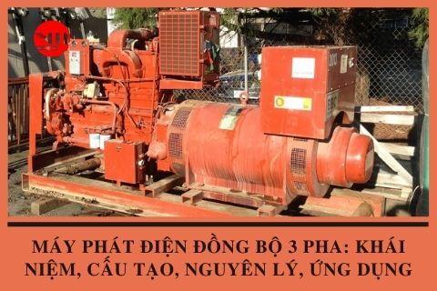 Máy Phát Điện Đồng Bộ 3 Pha: Khái Niệm, Cấu Tạo, Nguyên Lý